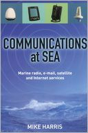download Communications at Sea : Marine radio, e-mail, satellite, and Internet services book