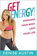 Get Energy! by Denise Austin: Book Cover