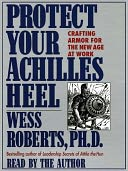 Protect Your Achilles Heel by Wess Roberts: Audio Book Cover