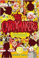 The Candymakers by Wendy Mass: Book Cover
