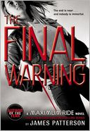 The Final Warning (Maximum Ride Series #4) by James Patterson: Book Cover