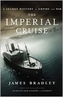 download The Imperial Cruise : A Secret History of Empire and War book
