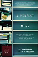 A Perfect Mess by Eric Abrahamson: Book Cover