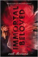 Immortal Beloved (Immortal Beloved Series #1)