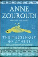 The Messenger of Athens (Seven Deadly Sins Mystery Series #1) by Anne Zouroudi: Book Cover