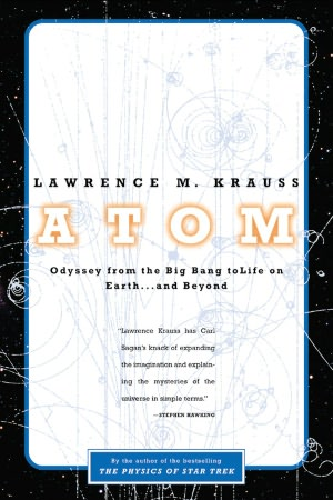Ebook torrent downloads Atom: An Odyssey from the Big Bang to Life on Earth ... and Beyond