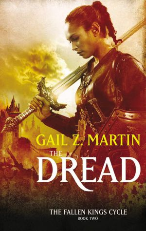 The Dread (Fallen Kings Cycle Series #2)