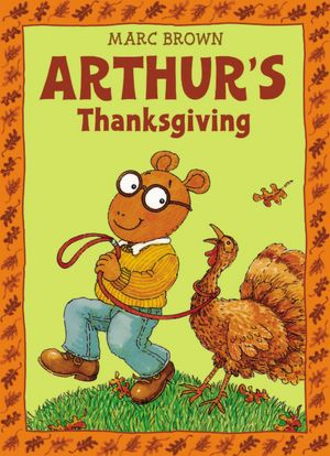 Arthur's Thanksgiving (Arthur Adventures Series)
