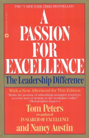 Passion for Excellence: The Leadership Difference