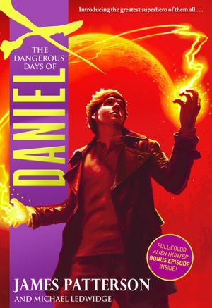 Pdf downloads books The Dangerous Days of Daniel X
