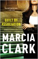 Guilt by Association by Marcia Clark: Book Cover