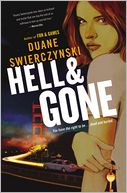 Hell and Gone (Charlie Hardie Series #2) by Duane Swierczynski: Book Cover