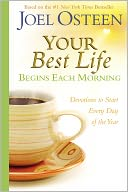 Your Best Life Begins Each Morning by Joel Osteen: Book Cover
