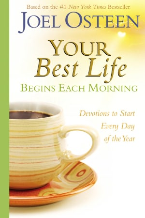 Download free friday nook books Your Best Life Begins Each Morning: Devotions to Start Every Day of the Year 9780446545099