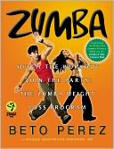 Zumba by Beto Perez: Book Cover