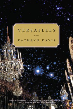 Versailles: A Novel