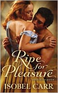 Ripe for Pleasure by Isobel Carr: Book Cover