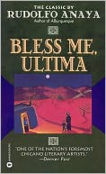 Bless Me, Ultima by Rudolfo Anaya: Book Cover