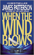 When the Wind Blows by James Patterson: Book Cover