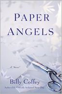 Paper Angels by Billy Coffey: Book Cover