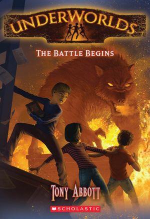 The Battle Begins (Underworld Series #1)