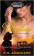 Dylan (Secret Life of Cowboys Series #2) by C. H. Admirand: NOOK Book Cover