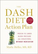 The DASH Diet Action Plan by Marla Heller: Book Cover