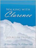 download Walking With Clarence book