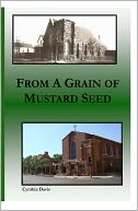 From a Grain of Mustard Seed by Cynthia Davis: NOOK Book Cover