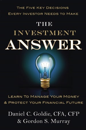 The Investment Answer Learn to Manage Your Money and Protect Your Financial Future cover