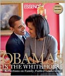 The Obamas in the White House by From the Editors of Essence magazine: Book Cover