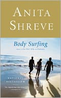 Body Surfing by Anita Shreve: NOOK Book Cover