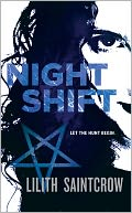 Night Shift (Jill Kismet Series #1) by Lilith Saintcrow: NOOK Book Cover