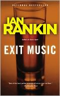 Exit Music (Inspector John Rebus Series #17) by Ian Rankin: NOOK Book Cover