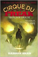 download Trials of Death (Cirque Du Freak Series #5) book