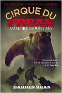 Vampire Mountain (Cirque Du Freak Series #4) by Darren Shan: NOOK Book Cover