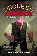 Tunnels of Blood (Cirque Du Freak Series #3) by Darren Shan: NOOK Book Cover