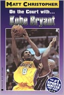 On the Court with... Kobe Bryant by Matt Christopher: NOOK Book Cover