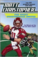 The Great Quarterback Switch by Matt Christopher: NOOK Book Cover