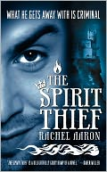 The Spirit Thief (Legend of Eli Monpress Series #1) by Rachel Aaron: NOOK Book Cover
