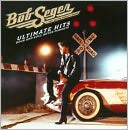 Ultimate Hits: Rock and Roll Never Forgets by Bob Seger & the Silver Bullet Band: CD Cover