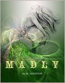 Madly, Book 1 (Madly Series)