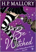 Be Witched (Novella) by H. P. Mallory: NOOK Book Cover
