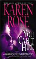 You Can't Hide by Karen Rose: NOOK Book Cover