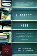 A Perfect Mess by Eric Abrahamson: NOOK Book Cover