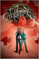 The Immortal Fire (Cronus Chronicles Series #3) by Anne Ursu: NOOK Book Cover