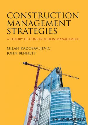 A Theory of Construction Management