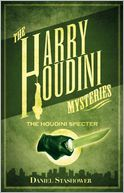The Harry Houdini Mysteries by Daniel Stashower: Book Cover