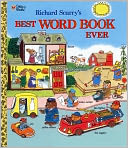 Richard Scarry's Best Word Book Ever by Richard Scarry: Book Cover