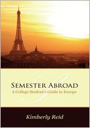 Semester Abroad by Kimberly Reid: NOOK Book Cover